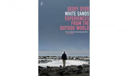 'White Sands' by Geoff Dyer. Cover of White Sands