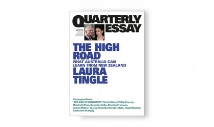 Image of cover of Laura Tingle's Quarterly Essay 80, The High Road: What Australia Can Learn From New Zealand