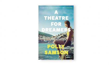 Gossip girl: 'A Theatre for Dreamers'. Image of Polly Samson's 'A Theatre for Dreamers'