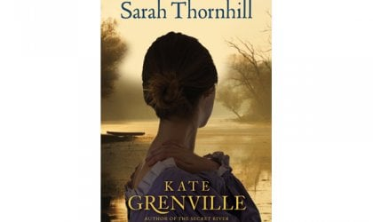 'Sarah Thornhill', By Kate Grenville, Text, 304pp; $39.95