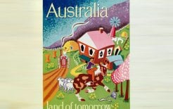 "Australian Government poster - ""Australia: land of Tomorrow"", by Joe Greenberg, 21 September 1949, National Archives of Australia"