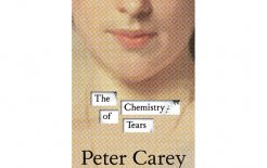 'The Chemistry of Tears', By Peter Carey, Penguin, 288pp; $39.95