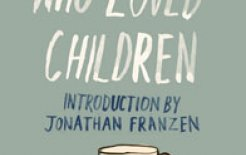 'The Man Who Loved Children' by Christina Stead, Miegunyah Press, 576pp; $24.99