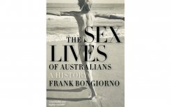 'The Sex Lives of Australians', Frank Bongiorno, Black Inc; $32.95.
