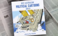 Our selection of highlights from Best Australian Political Cartoons 2012 (Scribe).