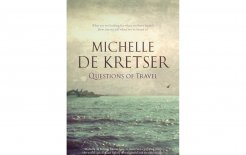 'Questions of Travel', Michelle de Kretser,