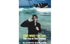 'Save What You Can: The Day of The Triffids' by Bleddyn Butcher, Treadwater Press; $60.00