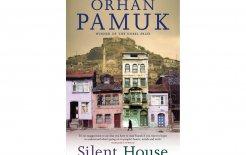 'Silent House', Orhan Pamuk, Hamish Hamilton; $29.99