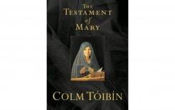'The Testament of Mary', Colm Tóibín, Picador; $19.99