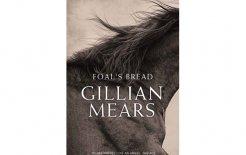 'Foal's Bread' By Gillian Mears, Allen and Unwin, 376pp; $32.99