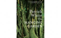 'The Hanging Garden' by Patrick White 